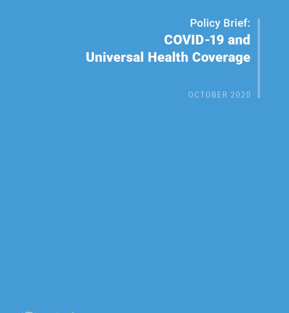 """Cover shows the title """"Policy Brief: COVID-19 and Universal Health Coverage"""" against a solid blue background with the UN emblem on the lower left side."""